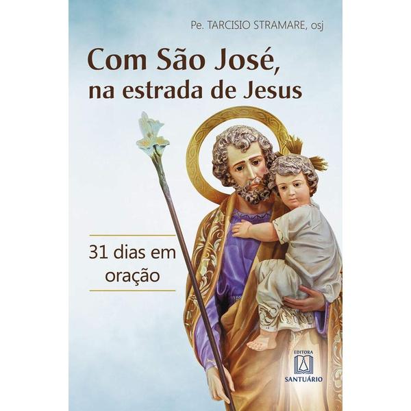 Livro : Com São José, na estrada de Jesus - 31 dias de oração