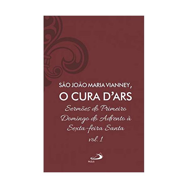 Livro : Sermões de São João Maria Vianney, O Cura D'Ars