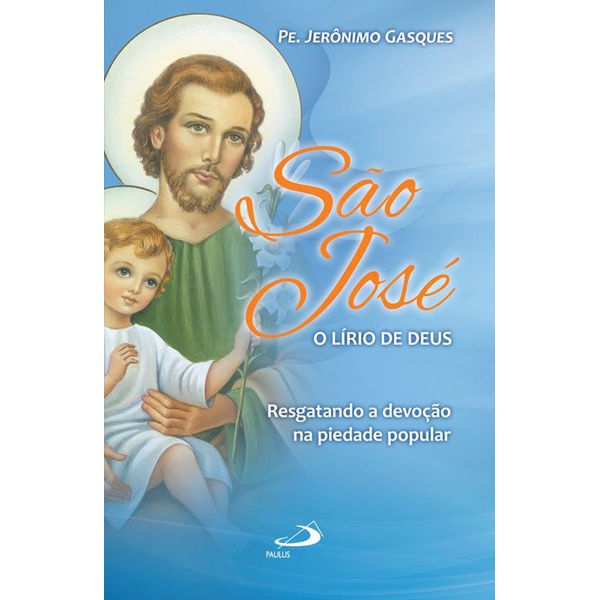 Livro : São José. Esposo da Santíssima Virgem Maria