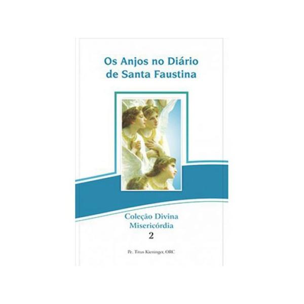 Livro : Os Anjos no Diário de Santa Faustina