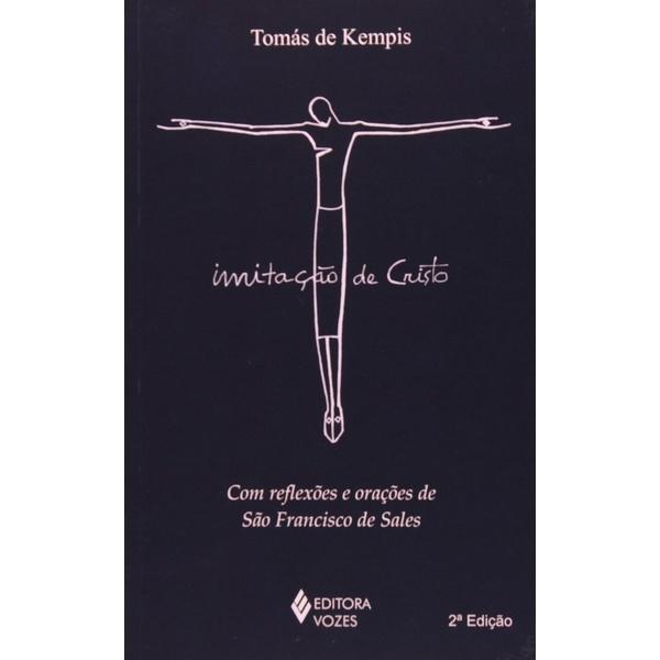 Imitação de Cristo - Com reflexões e orações de São Francisco de Sales
