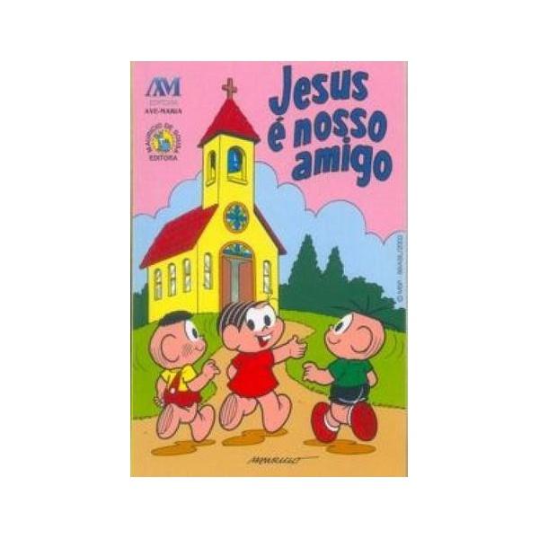 Livro : Jesus é nosso amigo - Turma da Mônica