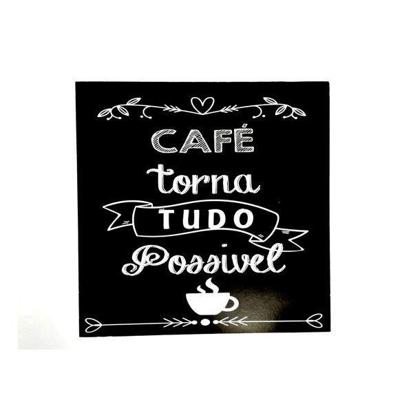 QUADRO 30X30CM CAFE POSSIVEL