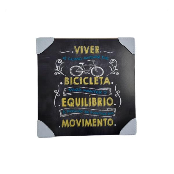QUADRO 30X30CM VIVER E COMO ANDAR DE BICICLETA