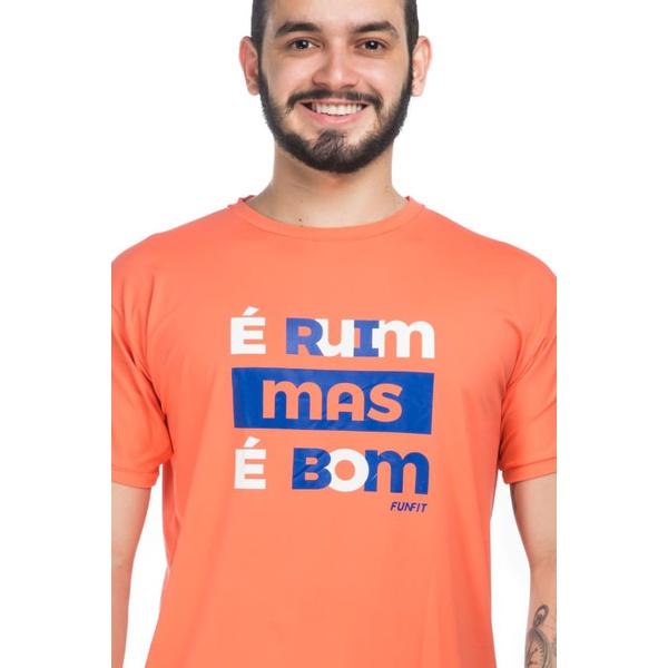 Camiseta Masculina Funfit - É Ruim Mas É Bom Coral