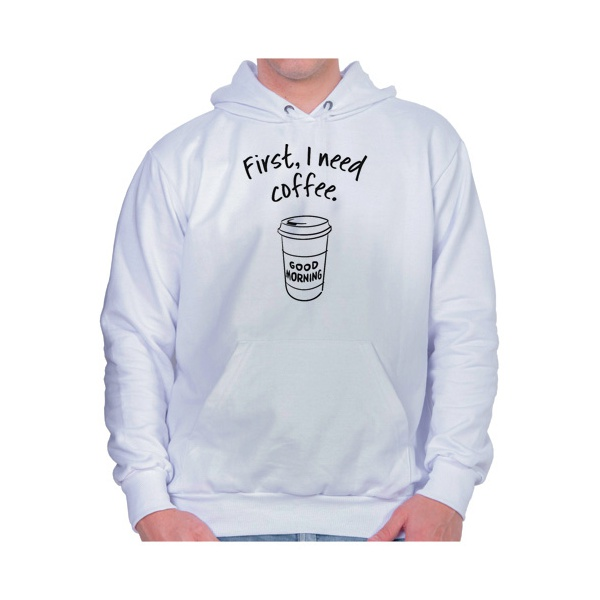 Moletom Unissex First I Need Coffee - Branco