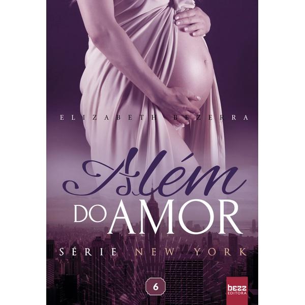 Além do Amor - Série New York - Vol. 6