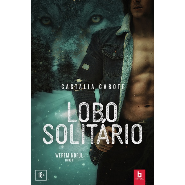 Lobo Solitário - Série Weremindful - Vol. 1 [PRÉ-VENDA] [20/05][BRINDE SURPRESA]