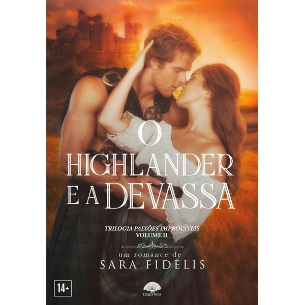 O Highlander e a Devassa - Paixões Improváveis - Vol. 2