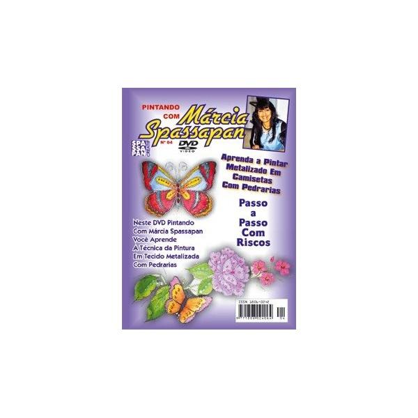DVD Pintando Com Márcia Spassapan Edição 04