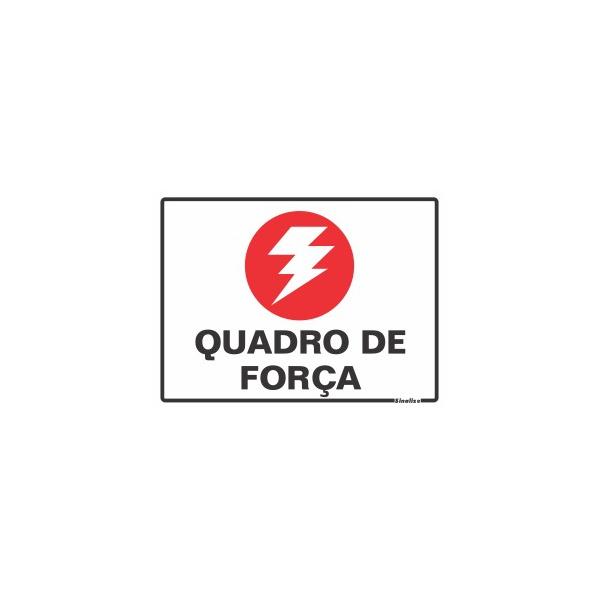 """Placa Poliestireno 15x20 """"QUADRO DE FORÇA"""" - SINALIZE"""
