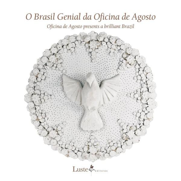 Livro - O Brasil Genial da Oficina de Agosto -