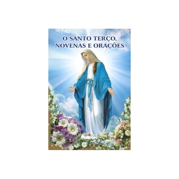 Livro O Santo Terço, Novenas e Orações