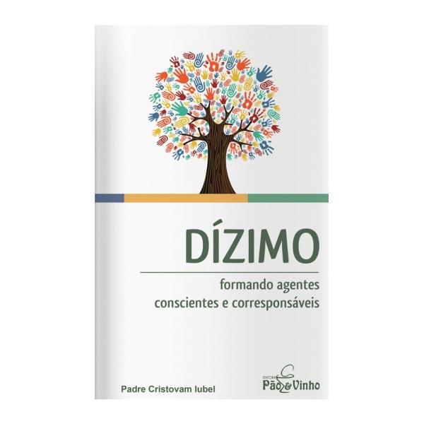 Livro Dízimo Formando Agentes Conscientes e Corresponsáveis