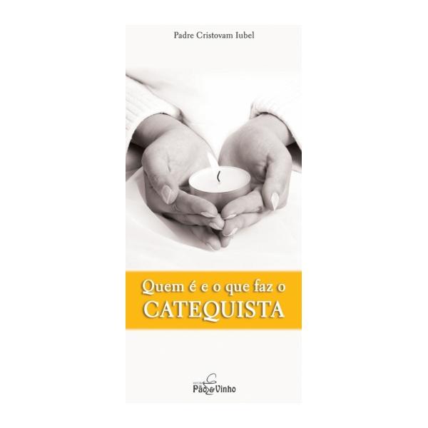 Livro Quem é e o que faz o Catequista