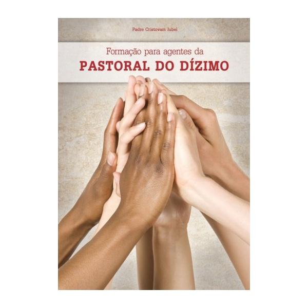 Livro Formação para Agentes da Pastoral do Dízimo