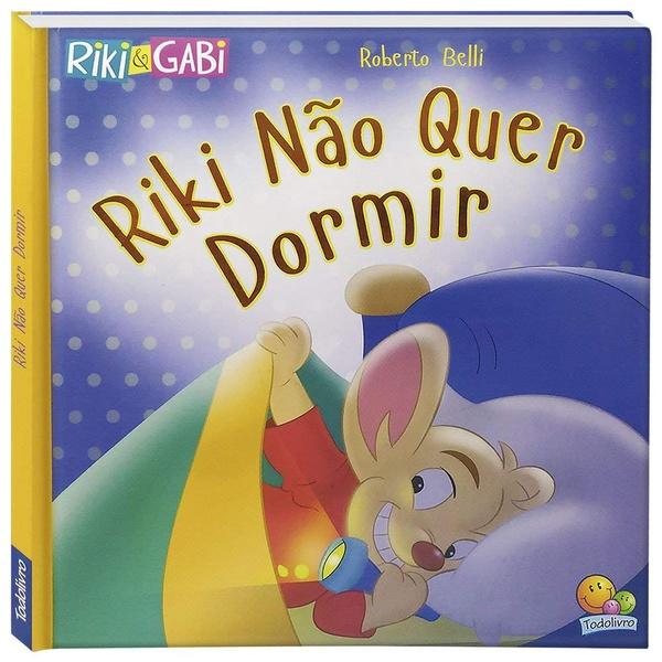 Livro Infantil - Riki Não Quer Dormir