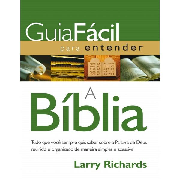 GUIA FÁCIL PARA ENTENDER A BIBLIA