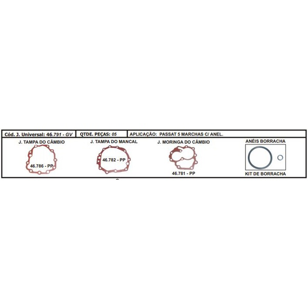 46791PP JUNTA CAMBIO FORD/VW GOL / VOYAGE / PARATI / PASSAT / SANTANA / DEL/REY / PAMPA / BELINA