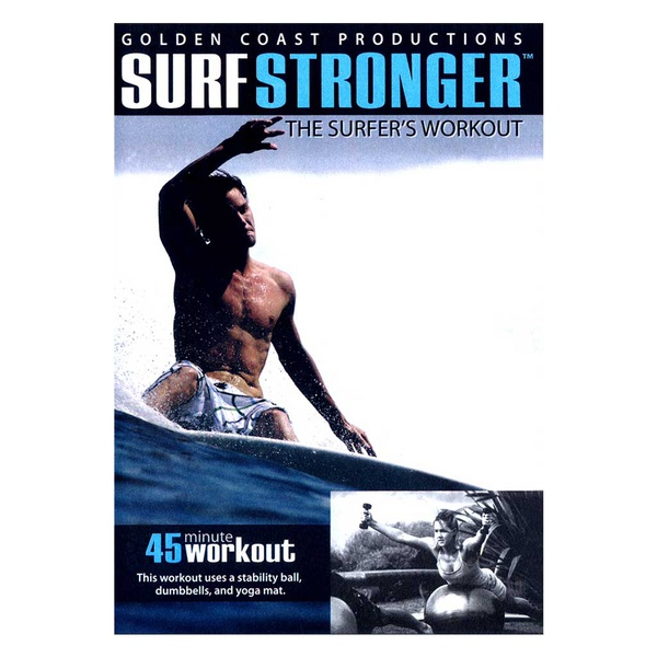Surf Stronger #1 The Surfer's Workout
