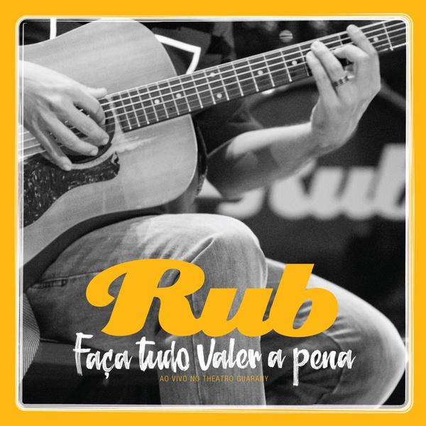 RUB • FAÇA TUDO VALER A PENA (2016) DVD