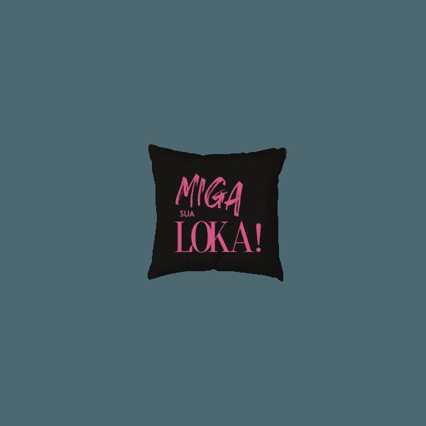 Almofada - Miga Sua Loka