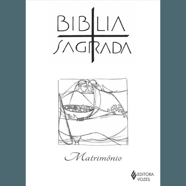 Bíblia Sagrada - Matrimônio