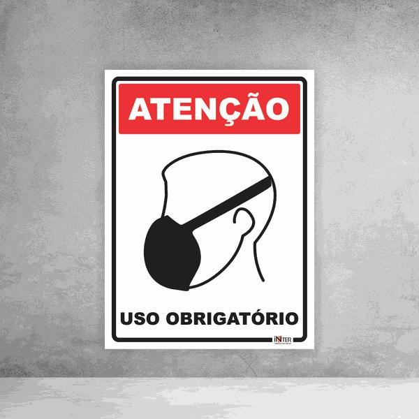 Placa de Sinalização - Atenção Uso Obrigatório Máscara