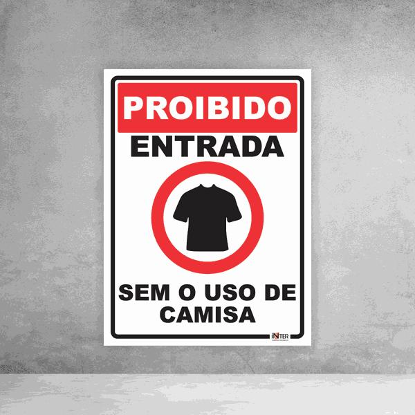 Placa de Sinalização - Proibido Entrada Sem o Uso de Camisa