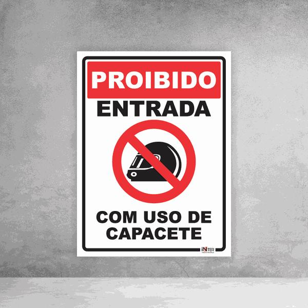 Placa de Sinalização - Proibido Entrada Com Uso de Capacete