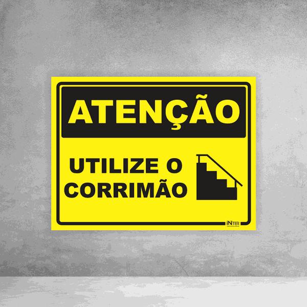 Placa de Sinalização - Atenção Utilize o Corrimão