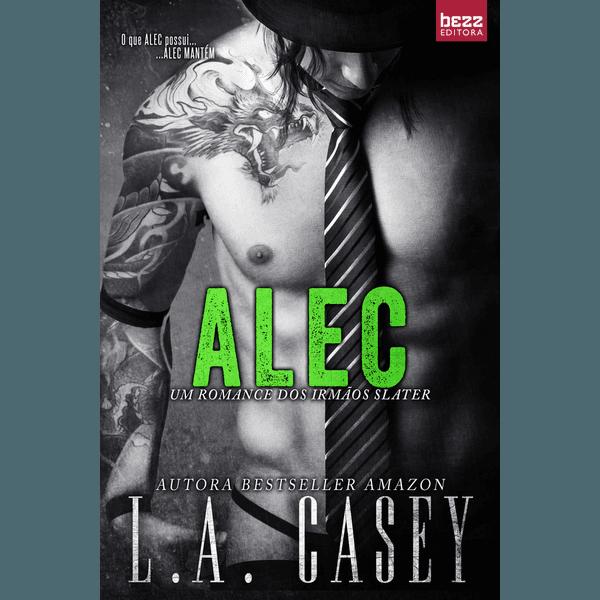 Alec - Série Irmãos Slater - Vol. 2