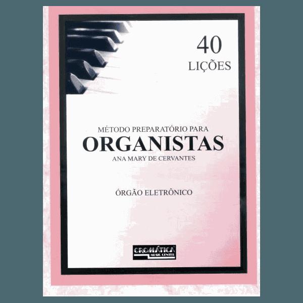 Método de Órgão - Preparatório Para Organistas