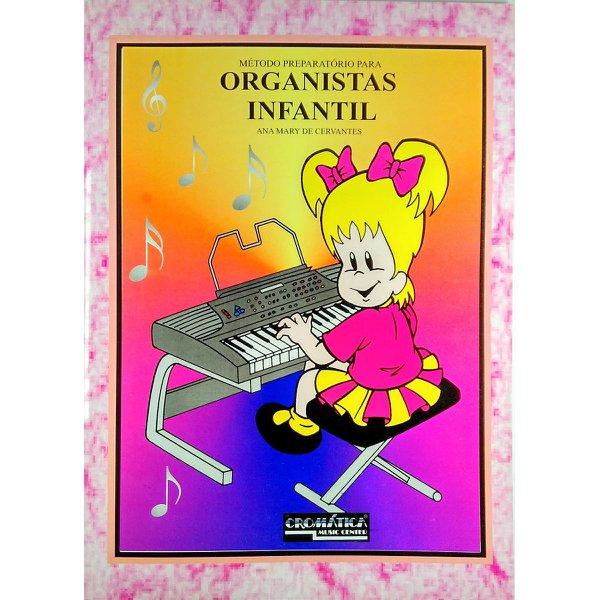 Método Para Órgão Eletrônico Preparatório de Organistas Infantil
