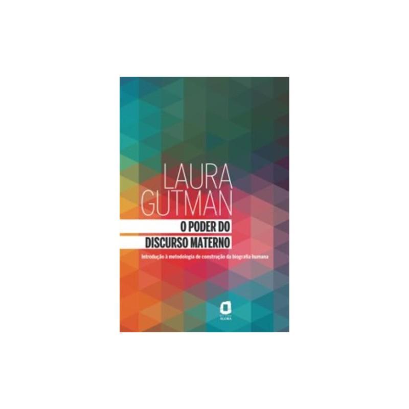 Livro - O Poder do Discurso Materno - Laura Gutman