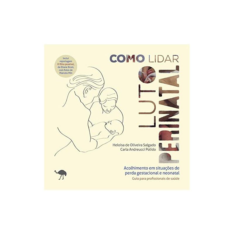 Livro - Como lidar: luto perinatal - Heloisa Salgado e Carla Polido