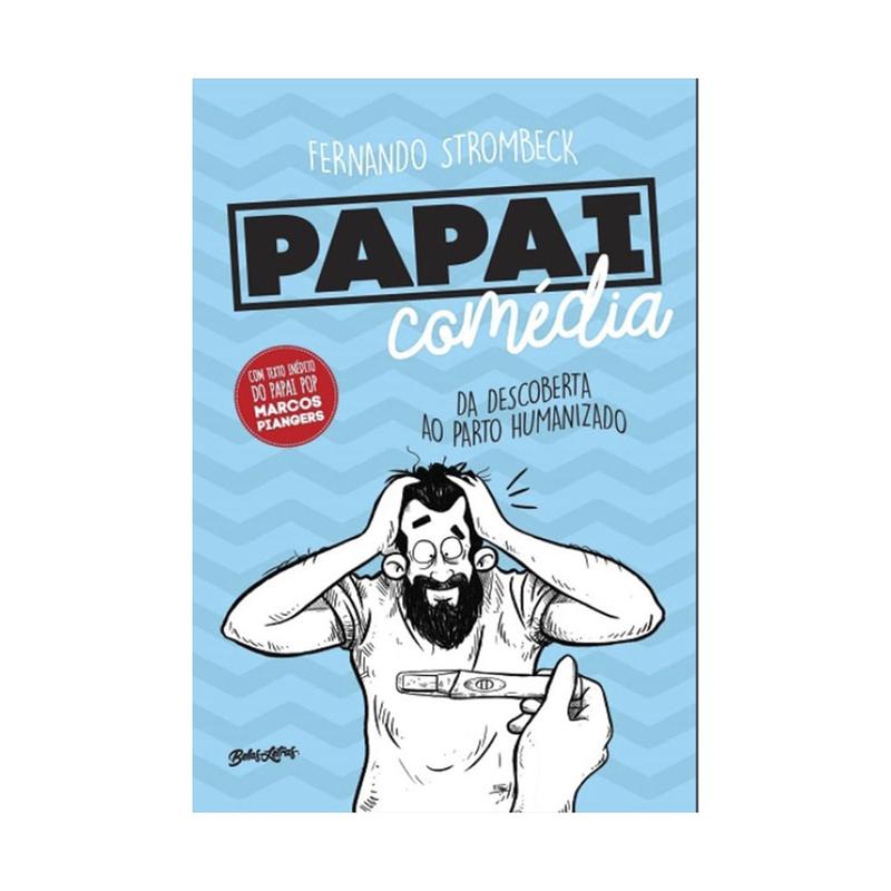 Livro - Papai Comédia: da descoberta ao parto humanizado