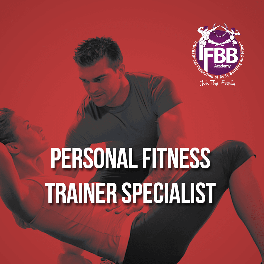 PERSONAL FITNESS TRAINER SPECIALIST