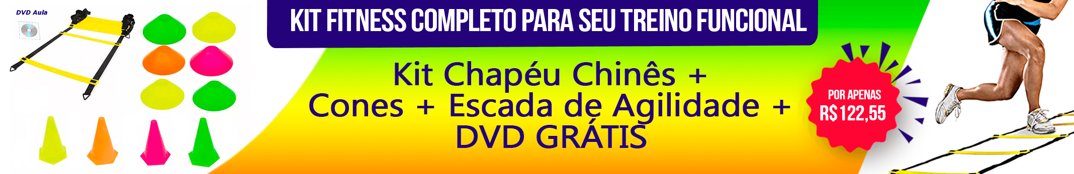 Banner Kit Chapeu Chines + Cones + Escada de Agilidade + DVD Natural Fitness